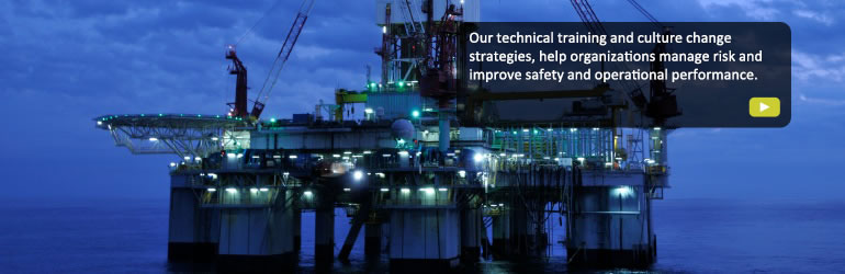 Our technical training and culture change strategies, help organizations manage risk and improve safety and operational performance.