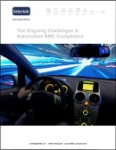 Download: The Ongoing Challenges in Automotive EMC Compliance