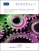 Understanding the Machinery Directive (2006/42/EC)